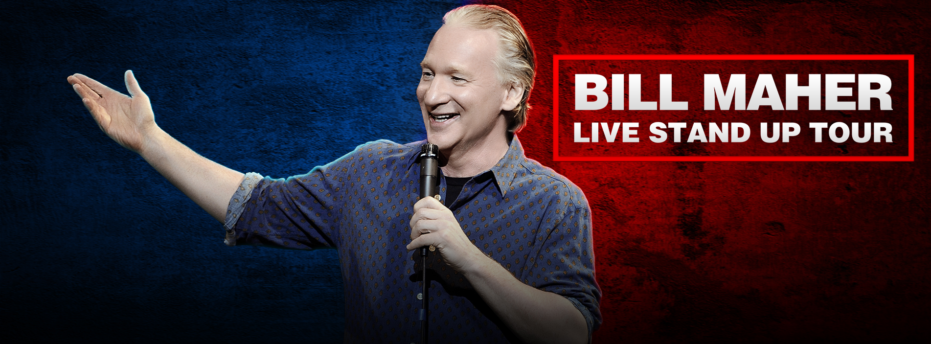 An Evening of Live Stand-Up with Bill Maher