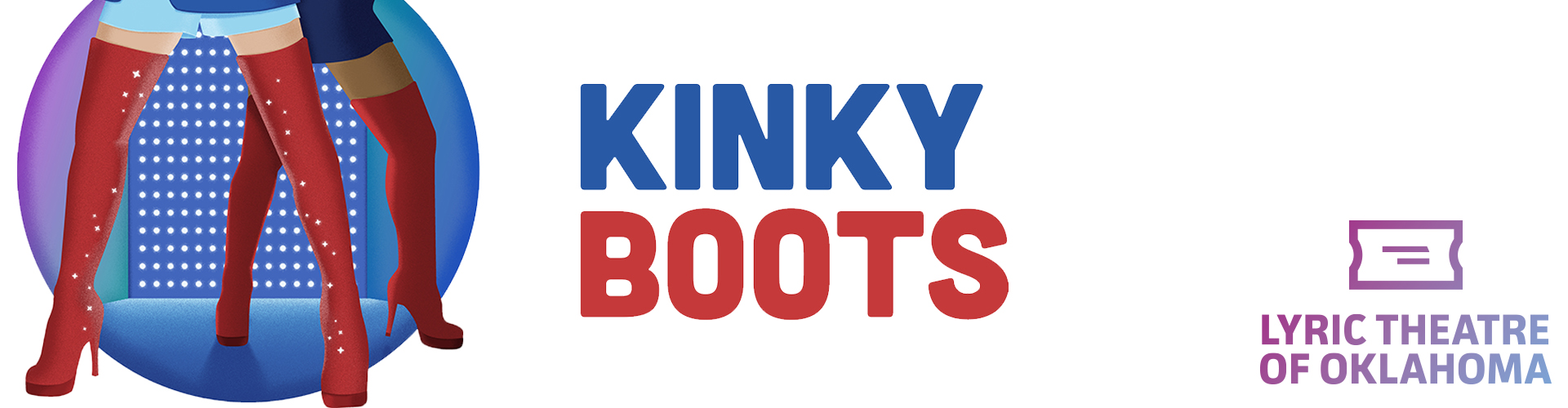 Kinky Boots - Cancelled