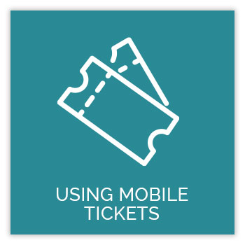 Using Mobile Tickets