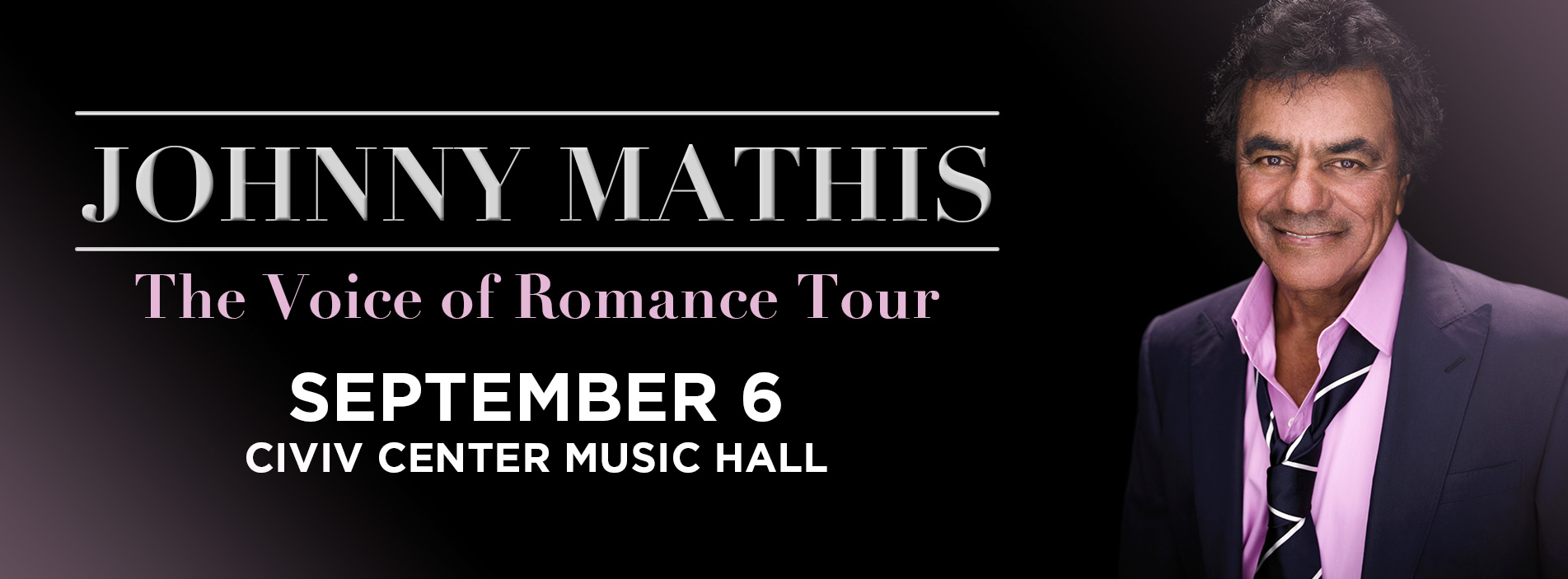 Johnny Mathis with Special Guest: Gary Mule Deer